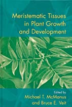Meristematic Tissues in Plant Growth and…