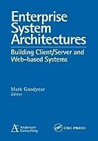 Enterprise System Architectures: Building…