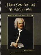 The Solo Lute Works of Johann Sebastian…
