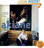 Akiane: Her Life, Her Art, Her Poetry