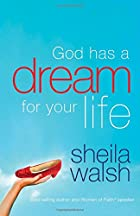 God Has a Dream for Your Life by Sheila…