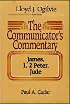 The Communicator's Commentary : James, 1, 2…