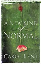 A New Kind of Normal: Hope-Filled Choices…