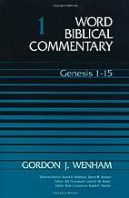Word Biblical Commentary Vol. 1 Genesis 1-15…