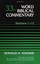 Word Biblical Commentary Vol. 33a, Matthew…
