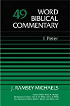 Word Biblical Commentary Vol. 49, 1 Peter by…