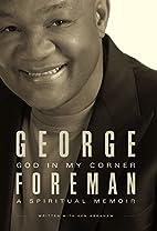 God In My Corner: A Spiritual Memoir by…