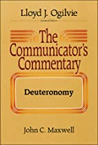 The Communicator's Commentary by John…