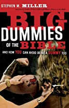 Big Dummies of the Bible: And How You Can…