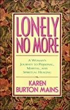 Lonely No More: A Woman's Journey to…