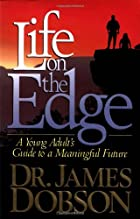 Life On The Edge by James Dobson