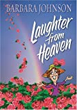 Johnson, Barbara: Laughter from Heaven