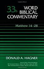 Word Biblical Commentary Vol. 33b, Matthew…