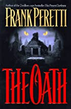 The Oath by Frank Peretti