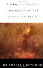 A New Systematic Theology Of The Christian…