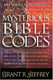 Jeffrey, Grant: The Mysterious Bible Codes