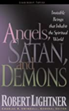 Angels, Satan And Demons by Robert Lightner