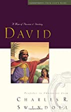 David: A Man of Passion & Destiny by Charles…