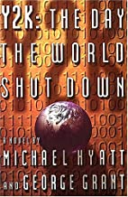 Y2K: The Day the World Shut Down by Michael…