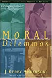 Swindoll, Charles R.: Moral Dilemmas: Biblical Perspectives on Contemporary Ethical Issues