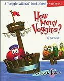 Vischer, Phil: How Many Veggies? (Veggietales Series)