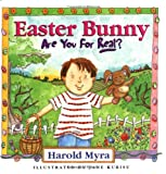 Myra, Harold Lawrence: Easter Bunny, Are You for Real?