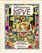 Memories of Love: A Treasury of Childhood…