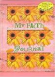 Hill, Karen: My Faith Journal - Flower