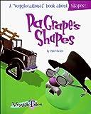 Vischer, Phil: Pa Grape's Shapes (Veggietales Series)