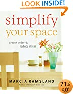 Simplify Your Space: Create Order and Reduce Stress