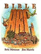 Bible ABC by Eric Metaxas