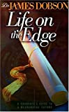 Dobson, James: Life on the Edge