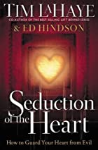 Seduction Of The Heart by Tim LaHaye