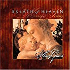 Breath of Heaven by Amy Grant