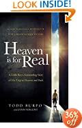 Heaven is for Real Movie Edition: A Little Boy's Astounding Story of His Trip to Heaven and Back