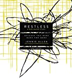 Restless DVD Based Study Kit: Because You…