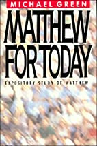 Matthew for Today: Expository Study of…