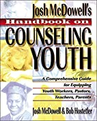 Handbook on Counseling Youth by Josh…