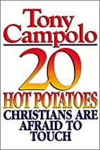 20 Hot Potatoes Christians Are Afraid To…