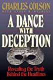 Colson, Charles W.: A Dance with Deception