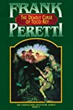 Peretti, Frank E.: The Deadly Curse of Toco-Rey