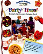 Party Time! (Teachable Moments Cookbooks for…