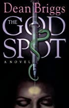 The God Spot by Dean Briggs