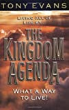 Evans, Tony: The Kingdom Agenda