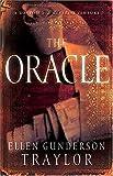 Traylor, Ellen Gunderson: The Oracle - A Novel -