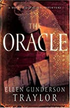 The Oracle - A Novel - by Ellen Gunderson…