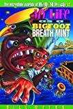 Myers, Bill: My Life as a Bigfoot Breath Mint