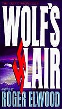 Wolf's Lair: A Novel (Oss Chronicles)…