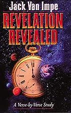 Revelation Revealed by Jack Van Impe