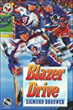 Brouwer, Sigmund: Blazer Drive